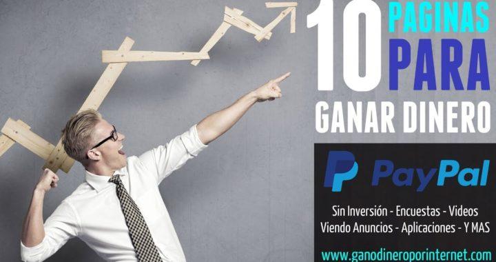 10 Paginas Para Ganar Dinero A PAYPAL