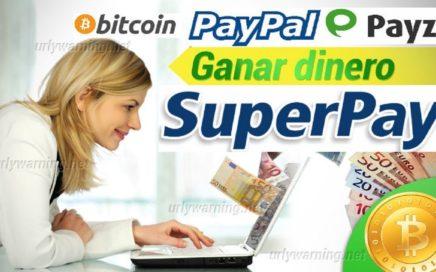 1º PAGO SUPERPAY - GANA DINERO A PAYPAL GRATIS 2018