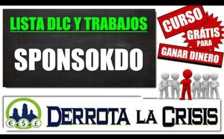 2.12- Sponsokdo, Ganar DINERO GRATIS para PayPal y Payza | Referidos 20% | Curso Derrota la Crisis