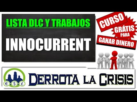 2.15- Innocurrent, Gana un DINERO EXTRA para PayPal y Payza | Referidos 120% | Curso DerrotalaCrisis