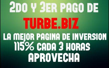 2do y 3er PAGO de TURBE.BIZ - MEJOR PAGINA DE INVERSION - APROVECHA