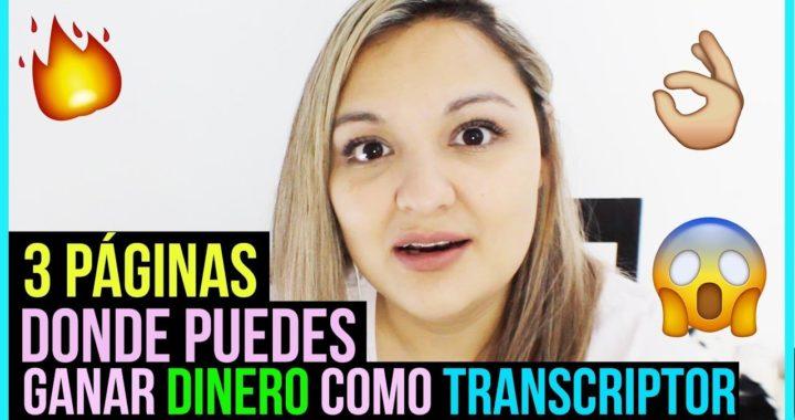 3 Páginas donde puedes ganar dinero Transcribiendo