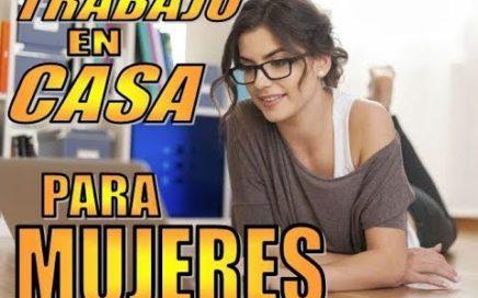 38 IDEAS DE TRABAJO EN CASA PARA MUJERES