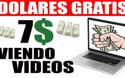 7 DOLARES VIENDO VIDEOS en 3 paginas SIN INVERTIR y sin referir