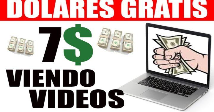 7 DOLARES VIENDO VIDEOS en 3 paginas SIN INVERTIR y sin referir