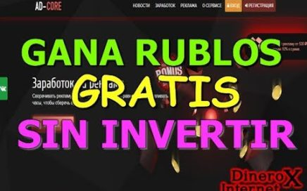 AD-CORE GANA RUBLOS GRATIS A PAYEER 2018 | PRUEBA DE PAGO |