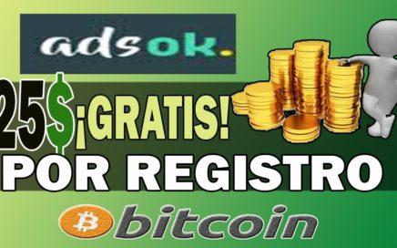 ADSOK ¡DINERO EN AUTOMÁTICO! 25.00$ de REGALO por Registro en BITCOIN | INVERSIÓN DE RIESGO