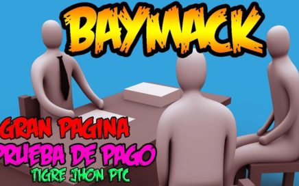 Baymack 2018 Gana Hasta 1000 Dolares por ver vídeos de Youtube   Baymack Estrategia y Tutorial