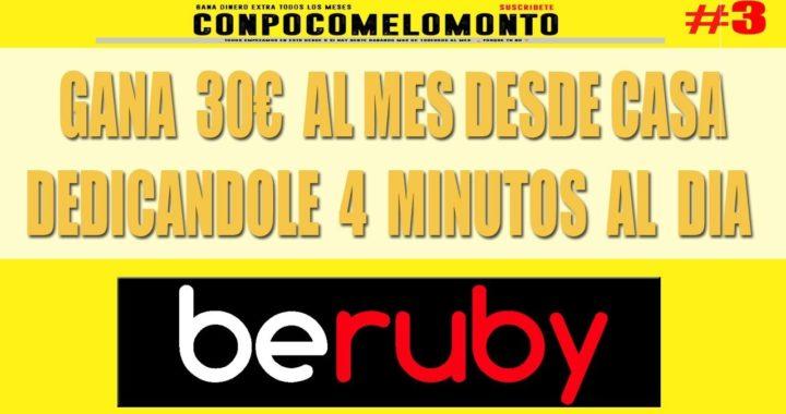 BERUBY SEGUIMIENTO   GANA 30€ AL MES DESDE TU CASA POR SOLO HACER ESTO 4MIN AL DIA   2018   #3
