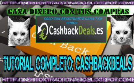 CASHBACKDEALS TUTORIAL COMPLETO |  GANA DINERO CON TUS COMPRAS | DINERITOXTRAORDINARIO