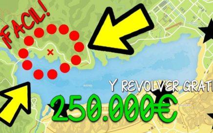 COMO CONSEGUIR 250.000€ y un REVOLVER GRATIS