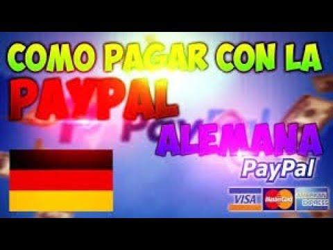COMO CREAR PAYPAL ALEMANA | METODO DE COMPRA | 2018