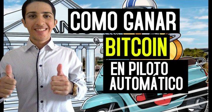 Como Ganar Bitcoin en Piloto Automático 2018 [Primer Pago 10,97$ 102162 BTC]