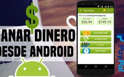 Como Ganar Dinero con Android / 100 Dolares por Mes / 100% Seguro y Recomendado