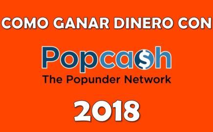 COMO GANAR DINERO CON POPCASH 2018   VIDEO 1