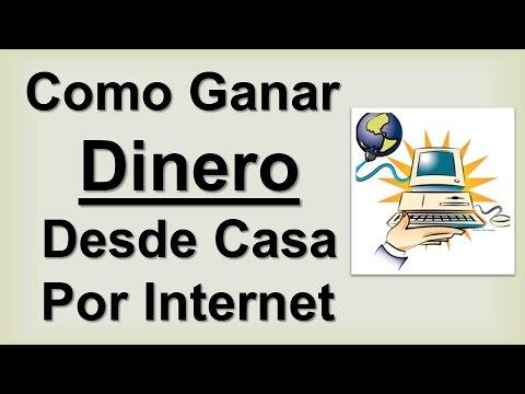 Como Ganar Dinero Desde Casa Por Internet | Como Ganar Dinero En Casa