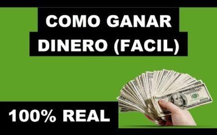 COMO GANAR DINERO EN INTERNET FÁCIL Y SENCILLO ( 2018 )