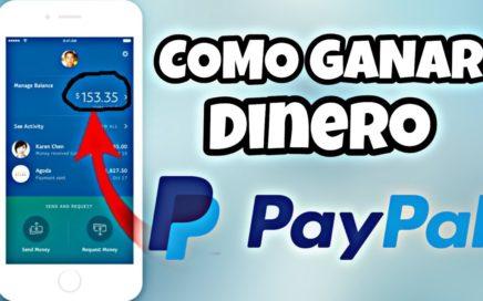 Como GANAR DINERO | Ganar dinero por internet en PayPal