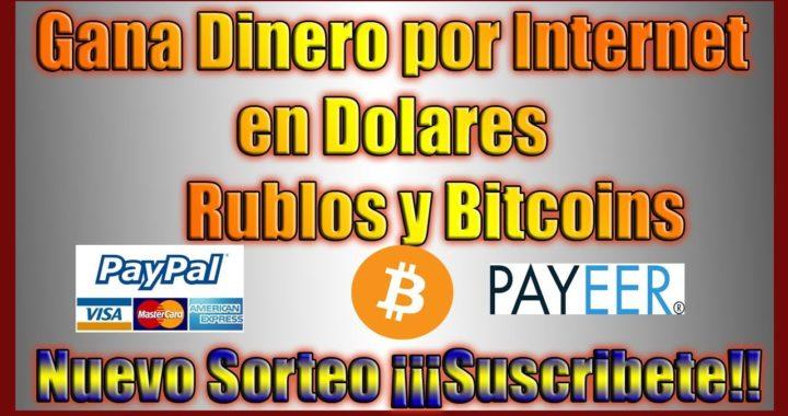 Como Ganar Dinero Por Internet en dolares, bitcoins y Rublos | Nuevo Sorteo, Suscribete!!