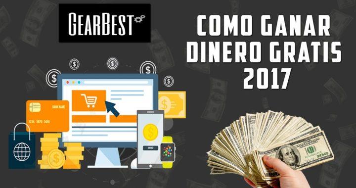 COMO GANAR DINERO POR INTERNET GRATIS 2018 CON GEARBEST | ANDROID, IOS Y PC | SIN INVERTIR