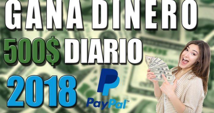 COMO GANAR DINERO POR INTERNET GRATIS (PAYPAL) 2018 ENERO