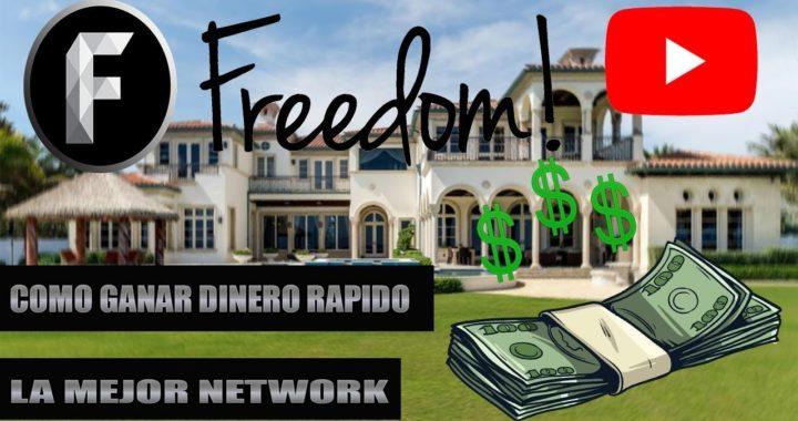 (Como ganar Dinero Rapido en Youtube)(Como unirte a Freedom 2018)