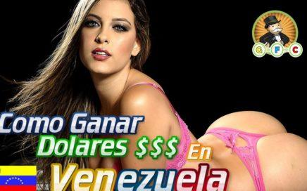 Como Ganar Dolares en Venezuela | Bien Explicado