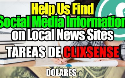 Como hacer la Tarea de Clixsense: Help Us Find Social Media Information on Local News Sites