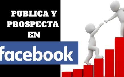 COMO PROSPECTAR Y PUBLICAR TU NEGOCIO ONLINE EN FB (SIN SER BANEADO)