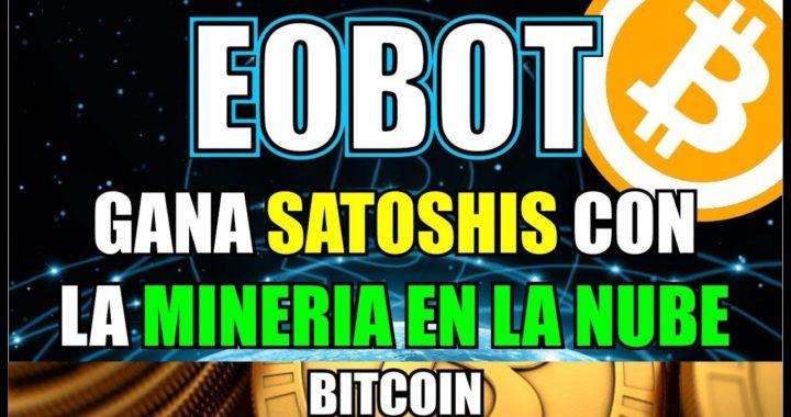 Como registrarse en Eobot | Comprobante de pago | mineria en la nube