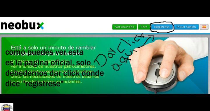 COMO REGISTRARSE EN NEOBUX LA MEJOR PAGINA PARA GANAR DINERO POR INTERNET