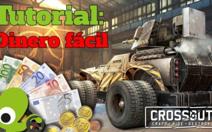CROSSOUT gameplay español # 11  - Tutorial Dinero fácil !!! -
