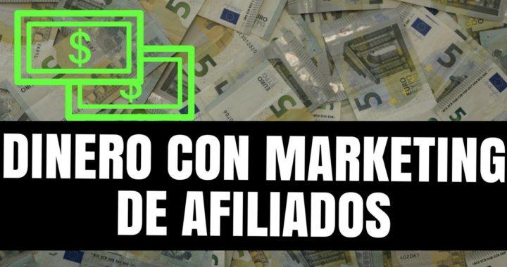 Cuanto DINERO Se Gana con Marketing de Afiliados - Tutorial Marketing de Afiliados
