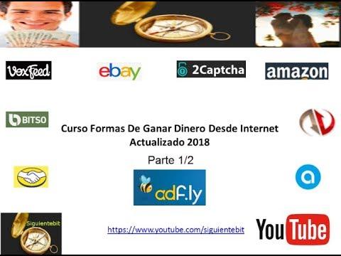 Curso Formas De Ganar Dinero Desde Internet 2018 1 de 2