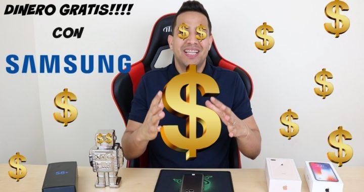 DINERO GRATIS CON SAMSUNG | FREE MONEY WITH SAMSUNG | EN ESPAÑOL
