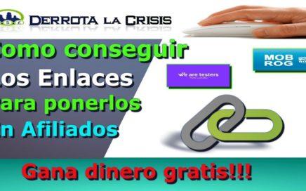 Explicación como conseguir los enlaces  We are testers y Mobrog Gana dinero con en cuestas!!! 