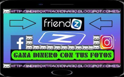 FRIENDZ: GANA DINERO CON TU MOVIL | TUTORIAL COMPLETO | DINERITOXTRAORDINARIO