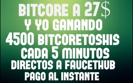 GANA 4500 BITCORETOSHIS CADA 5 MINUTOS - APROVECHA BITCORE A 27$