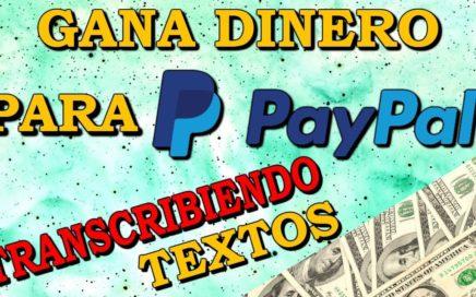 GANA DINERO A PAYPAL FÁCIL | 10 EUROS DIARIOS | 2017
