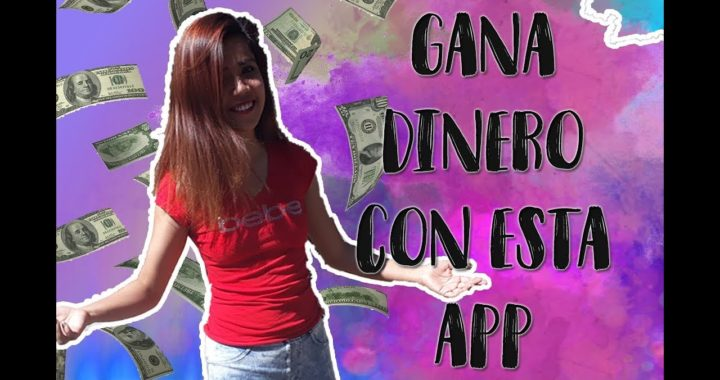 GANA DINERO CON ESTA APP -Ivettly