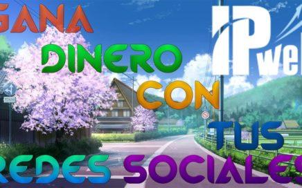 Gana Dinero Con Tus Redes Sociales [Ipweb]