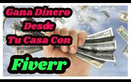 GANA DINERO DESDE TU CASA CON FIVERR / 13 FORMAS DE HACERLO