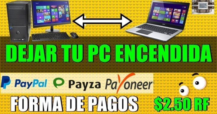 Gana dinero por solo dejar la pc encendida (PRUEBA DE PAGO DE $3.00 DOLARES) en paypal VENEZUELA