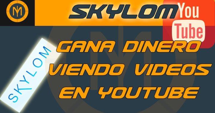 Gana dinero viendo videos de Youtube con Skylom