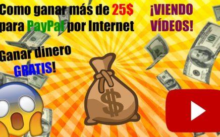 ¡Gana Más De 25$ Diario Por Ver Vídeos! Ganar Dinero Para PayPal Por Internet + Comprobante de Pago