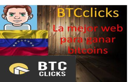 Ganar bitcoins de forma segura y gratis con BTCclicks | Dinero Extra en Venezuela