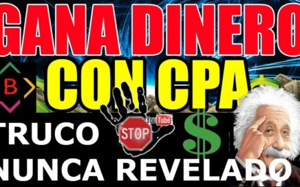 Ganar Dinero con CPA TRUCO NUNCA REVELADO BLOUNI (Detallado, Paso a Paso)