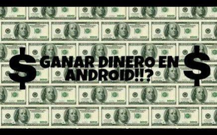 Ganar dinero en Android!!?