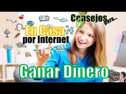GANAR DINERO EN CASA POR INTERNET  6 CONSEJOS, TIPS, RECOMENDACIONES O PASOS