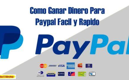 Ganar Dinero Para Paypal Facil Y Rapido | Gana Dinero En Piloto Automático